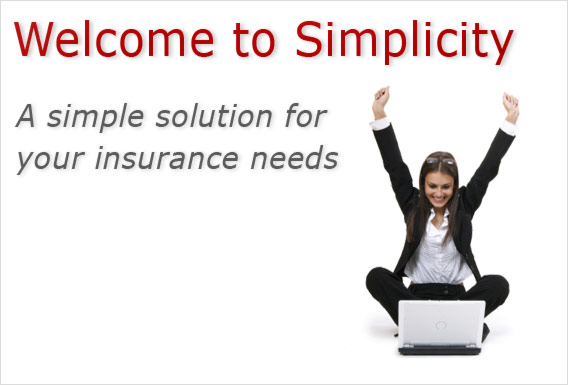 Welcome to Simplicity. A simple solution for your insurance needs